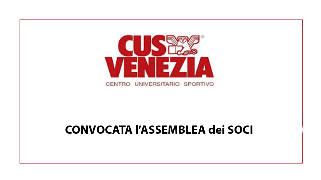 Assemblea dei Soci del CUS Venezia